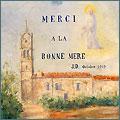L'ancienne chapelle Notre-Dame de Consolation, thème paysager d'un ex-voto du début du XXe siècle. Huile sur carton, 1919, par J. Dumont (signé).